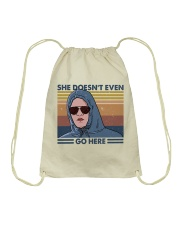 She Does Not Even Go Drawstring Bag thumbnail