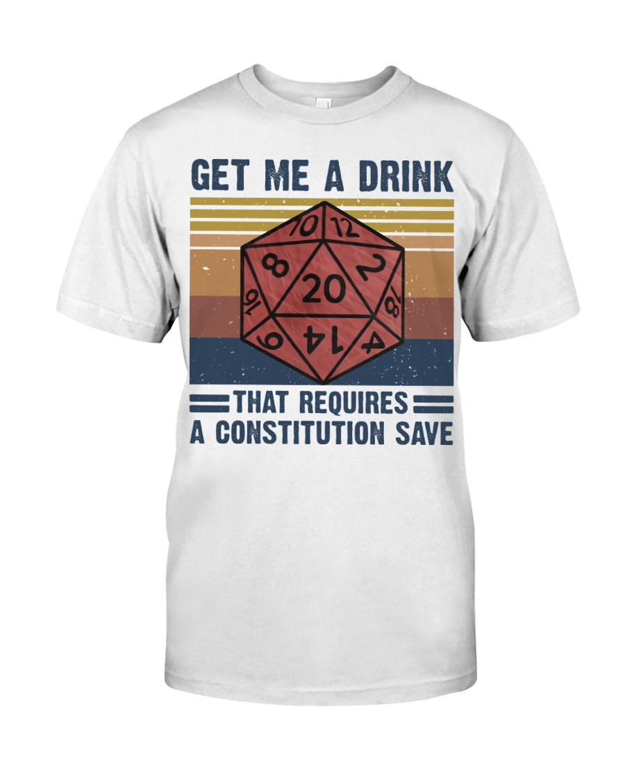 Get Me A Drink Classic T-Shirt