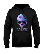 Hello Darkness My Old Friend Hooded Sweatshirt thumbnail