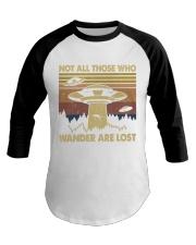 Not All Those Who Wander Baseball Tee thumbnail