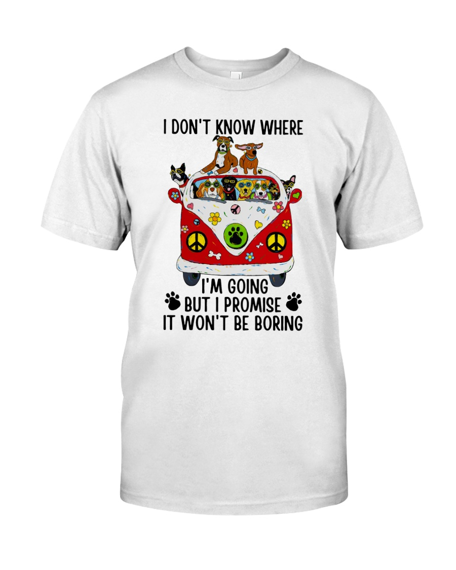 I Don Know Where Classic T-Shirt
