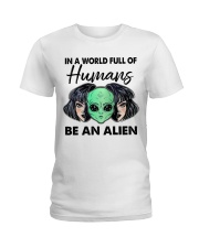 In A World Full Of Humans Ladies T-Shirt thumbnail