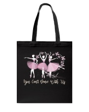 You Can Dance With Us Tote Bag thumbnail
