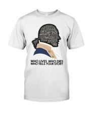 Who Lives Who Dies Classic T-Shirt tile