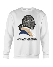 Who Lives Who Dies Crewneck Sweatshirt thumbnail