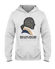 Who Lives Who Dies Hooded Sweatshirt thumbnail