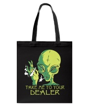 Take Me To Your Dealer Tote Bag thumbnail