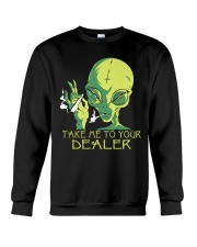 Take Me To Your Dealer Crewneck Sweatshirt thumbnail