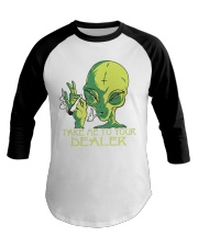 Take Me To Your Dealer Baseball Tee thumbnail