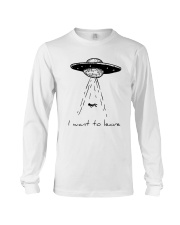 I Want To Leave Long Sleeve Tee thumbnail