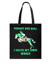 Forget Red Bull I Have My Own Wings Tote Bag thumbnail