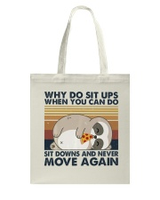 Why Do Sit Up Tote Bag thumbnail