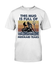 This Mug Is Full Of Mermaid Classic T-Shirt thumbnail