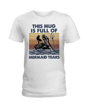 This Mug Is Full Of Mermaid Ladies T-Shirt thumbnail