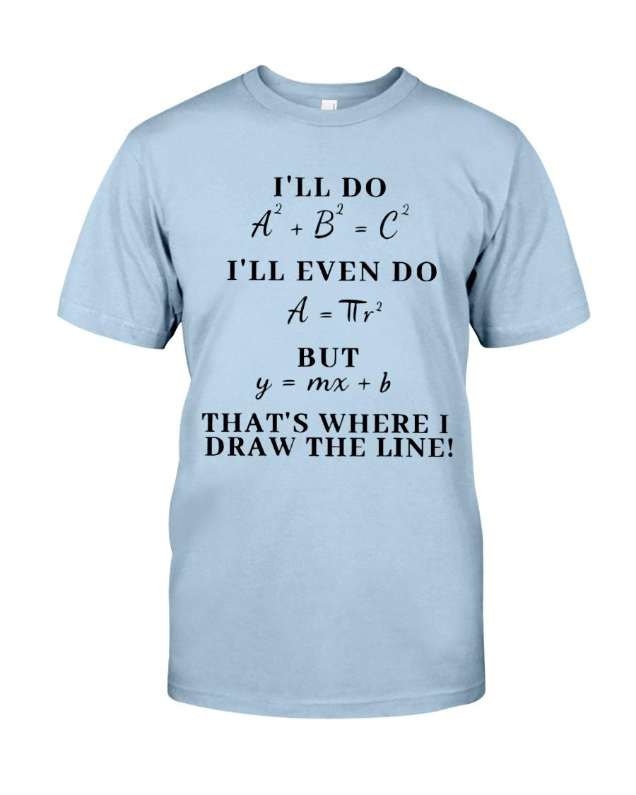 I Will Do I Will Even Do Classic T-Shirt