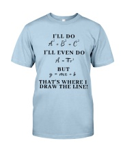 I Will Do I Will Even Do Classic T-Shirt front