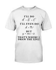 I Will Do I Will Even Do Classic T-Shirt tile