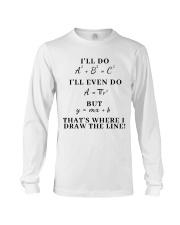 I Will Do I Will Even Do Long Sleeve Tee thumbnail