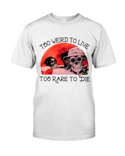 Too Weird To Live1 Classic T-Shirt tile