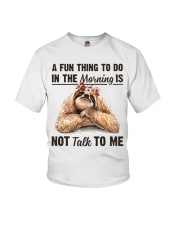 A Fun Thing To Do In The Morning Is Not Talk To me Youth T-Shirt thumbnail