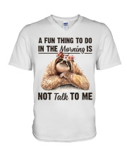 A Fun Thing To Do In The Morning Is Not Talk To me V-Neck T-Shirt thumbnail