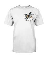 Your Wings Were Ready Classic T-Shirt front