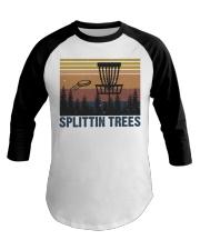 Splittin Trees Baseball Tee thumbnail