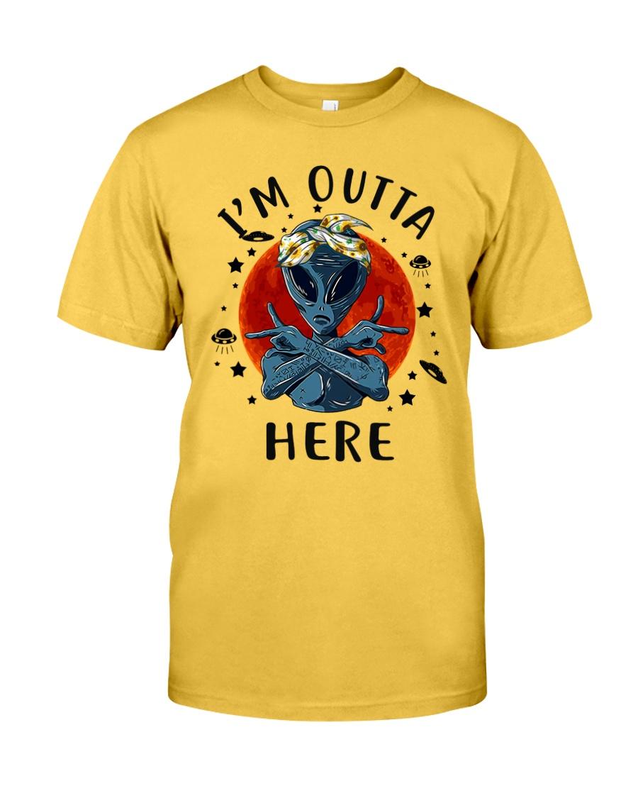I Am Outta Here Classic T-Shirt