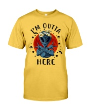 I Am Outta Here Classic T-Shirt front