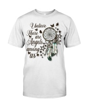 There Are Angels Among Us Classic T-Shirt front