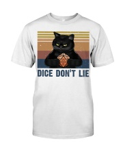 Dice Do Not Lie Classic T-Shirt front