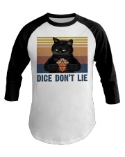 Dice Do Not Lie Baseball Tee thumbnail