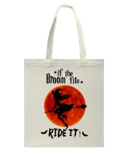 Witch If The Broom Fits Tote Bag thumbnail