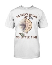 Many Books Little Time Classic T-Shirt front