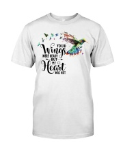 Your Wings Was Ready Classic T-Shirt front