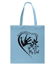 My First Love Lives In Heaven Tote Bag thumbnail