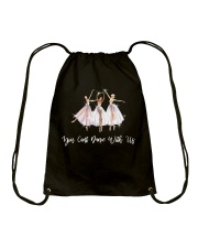 You Cant Dance With Us Drawstring Bag thumbnail