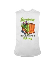 Gardening Because Murder Is Wrong Sleeveless Tee thumbnail