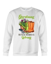 Gardening Because Murder Is Wrong Crewneck Sweatshirt thumbnail