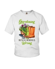 Gardening Because Murder Is Wrong Youth T-Shirt thumbnail