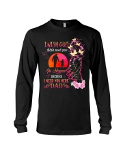 I Need You Here Dad Long Sleeve Tee thumbnail