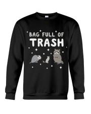 Bag Full Of Trash Crewneck Sweatshirt thumbnail