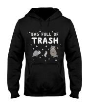 Bag Full Of Trash Hooded Sweatshirt thumbnail