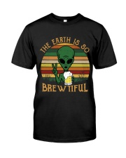 The Earth Is So Brewtiful Classic T-Shirt front