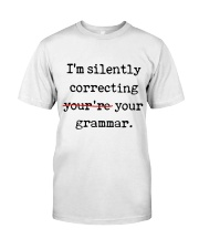 I Am Silently Correcting Classic T-Shirt front