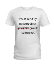 I Am Silently Correcting Ladies T-Shirt thumbnail