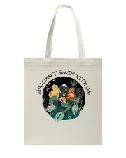 You Can Not Swim Tote Bag thumbnail