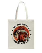 No One Likes A Shady Tote Bag tile