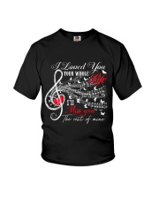 I Loved You Your Whole Life Youth T-Shirt thumbnail