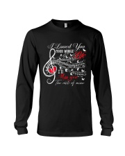 I Loved You Your Whole Life Long Sleeve Tee thumbnail